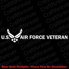 Us Air Force Veteran Vinyl Decal Sticker For Car Window Laptop Af005 Us Air Force Vinyl Decal Stickers Air Force Veteran