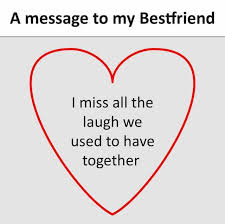 missing my best friend message i miss my best friend quotes