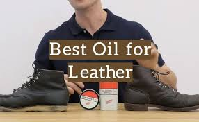 top 10 best oil for leather boots