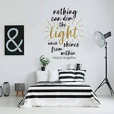 Amazon Com Girl Bedroom Decor Wall Decal Maya Angelou Quote Nothing Can Dim The Light Inspirational Vinyl Decorations For Teen Room Gold Black Pink Purple White Other Colors Small