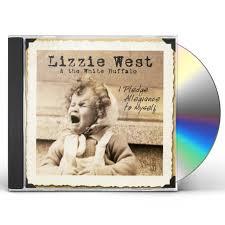 Lizzie West I PLEDGE ALLEGIANCE TO MYSELF CD