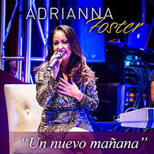 Un Nuevo Manana by Adriana Foster on Amazon Music - Amazon.com