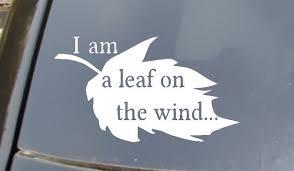 I Am A Leaf On The Wind Car Sticker Etsy