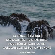 La ténacité est une des qualités... - Proverbes & Citations | Facebook