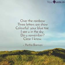 over the rainbow three le quotes writings by partha barman