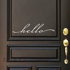 Amazon Com Battoo Hello Wall Decal Farmhouse Decor Farmhouse Wall Decor Hello Door Decal Vinyl Lettering For A Front Door Country Cottage Decor Black 12 Wx2 5 H Home Kitchen