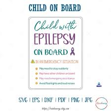 Child With Epilepsy On Board Svg Epilepsy Awareness In Case Etsy