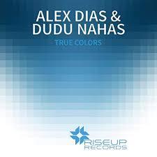 True Colors (Adrian Davis Rmx) by Alex Dias And Dudu Nahas on ...