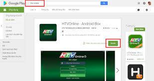 Ứng dụng HTV Online mới nhất dành cho Android Kiwibox