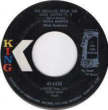 45cat - Myra Barnes - The Message From The Soul Sisters Pt 1 / The Message  From The Soul Sisters Pt 2 - King - USA - 45-6334