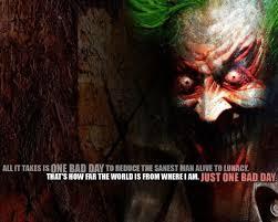 joker quote bad day lunacy joker film joker joker