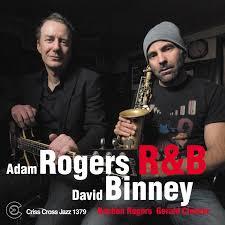 Challenge Records International - R&B / Rogers & Binney - Adam Rogers /  David Binney *