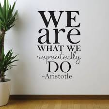 Amazon Com Vinyl Wall Art Decal We Are What We Repeatedly Do Aristotle 36 X 22 Modern Inspirational Cute Self Love Quote Sticker For Bedroom Kids Room Playroom Living