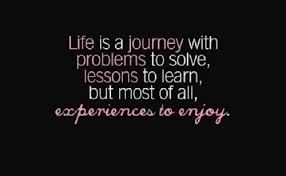 the best and most comprehensive life is an experience quotes
