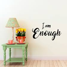 Vinyl Wall Art Decal I Am Enough Self Worth Love Abstract Wall Art 18 X 30 For Sale Online