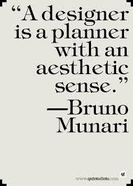 bruno munari on designers and planners design quotes interior