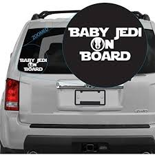 Baby Jedi On Board Decal Sticker Inspired By Star Wars Perfect For Back Car Window Or On Car Body Wish