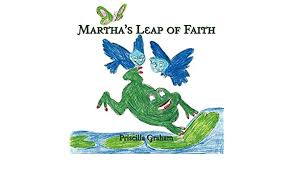 Martha's Leap of Faith: Graham, Priscilla: 9781468555882: Amazon.com: Books
