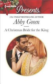 REVIEW: A Christmas Bride for the King by Abby Green | Harlequin Junkie |  Blogging about Books | Addicted to HEA :)
