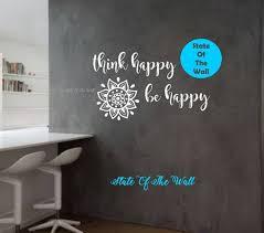 Think Happy Be Happy Wall Decal Namaste Vinyl Sticker Art Etsy