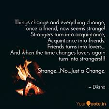 things change and everyth quotes writings by diksha