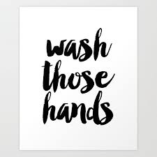 Wash Those Hands Toilet Sign Bathroom Rules Instant Download Kids Wall Art Loo Sign Washroom Sign Ba Art Print By Micheltypography Society6