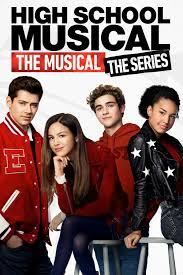 Watch]]~ High School Musical: The Musical: The Series Season 1 ...