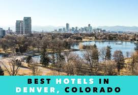 where to stay in denver your ultimate