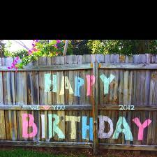 Easy Cheap Birthday Banner Made With Sidewalk Chalk On My Fence Cheap Birthday Party Backyard Birthday Decorations Outdoor Birthday Decorations