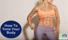 how to tone your body the no fuss