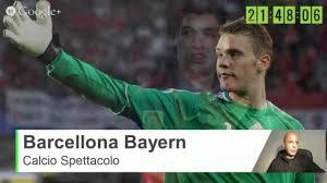 Barcellona Bayern Monaco Champions League 6 Aprile 2015 Spettacolo ...