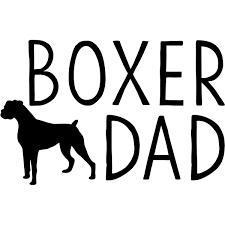 Boxer Dad Vinyl Decal 904 Custom