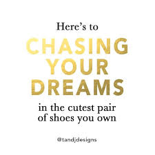 quotes cute quotes girly quotes dreams quotes chasing your