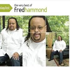 Fred Hammond Jesus Be A Fence Around Me Live Listen With Lyrics Deezer