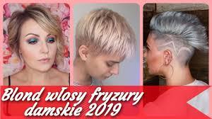 Top 20 Krotkie Blond Wlosy Fryzury Damskie 2019 Youtube