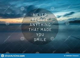 life inspirational quotes never regret anything that made you