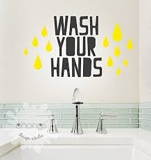 Amazon Com Wash Your Hands Wall Decal Bathroom Wall Decal Bathroom Sign Bathroom Art Kids Wall Decal Home Decor Decal Handmade