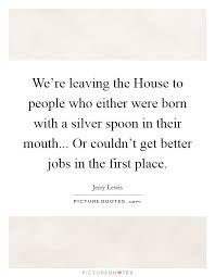 leaving a place quotes sayings leaving a place picture quotes