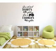 Zoomie Kids Hoisington I M Not Just Daddy S Little Girl I M A Farmer S Daughter Vinyl Words Wall Decal Wayfair