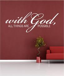 Scripture Wall Decal With God All Things Are Possible Bssd Prayer Room 14h X 36w Faith Christian Vers Cuarto De Oracion Vinil Decorativo Disenos De Unas