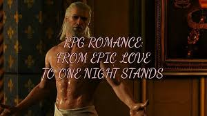 love in rpgs how we went from epic