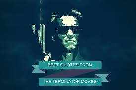 best quotes from the terminator movies i ll be back