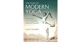 the path of modern yoga the history of