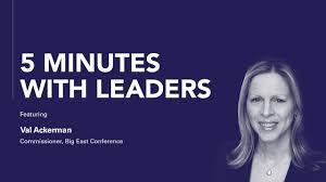 5 Minutes with Leaders: Val Ackerman - Leaders