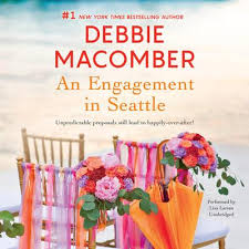 An Engagement In Seattle Audiobook Written By Debbie Macomber Blackstonelibrary Com