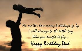 birthday wishes for dad quotes and messages happy birthday