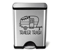 Trailer Trash Decal Camp Trailer Decor Trash Can Rv Decals Etsy