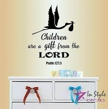 Vinyl Decal Bible Verse Quote Psalm 127 3 Children Gift From Lord Nursery Decor Ebay