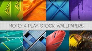 moto x play stock wallpapers