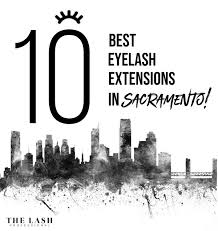 best eyelash extensions in sacramento